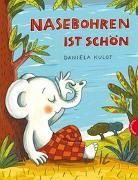 Cover-Bild zu Nasebohren ist schön von Kulot, Daniela