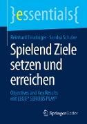 Cover-Bild zu Schulze, Sandra: Spielend Ziele setzen und erreichen