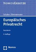 Cover-Bild zu Schulze, Reiner (Hrsg.): Europäisches Privatrecht