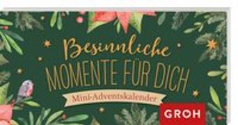 Cover-Bild zu Besinnliche Momente für dich von Groh Redaktionsteam (Hrsg.)