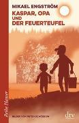 Cover-Bild zu Engström, Mikael: Kaspar, Opa und der Feuerteufel