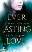 Cover-Bild zu eBook Everlasting Love - Ruf der Unterwelt