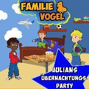 Cover-Bild zu Vogel, Familie: Julians Übernachtungsparty (Audio Download)