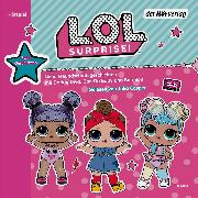 Cover-Bild zu Kalengula, Catherine: L.O.L. Surprise - Neue Freundschaftsgeschichten mit Daring Diva, Can Do Baby und Bon Bon (Audio Download)
