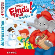 Cover-Bild zu Bornstädt, M. von: Benjamin Blümchen - Find's raus mit Benjamin - Folge 6: Jahreszeiten (Audio Download)