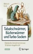 Cover-Bild zu Tabakschwärmer, Bücherwürmer und Turbo-Socken