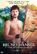 Cover-Bild zu Bruno Manser - La voix de la forêt tropicale von Niklaus Hilber (Reg.)
