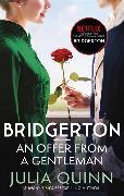 Cover-Bild zu Quinn, Julia: Bridgerton: An Offer From A Gentleman (Bridgertons Book 3)