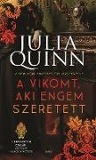 Cover-Bild zu Quinn, Julia: A vikomt, aki engem szeretett (eBook)
