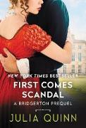 Cover-Bild zu Quinn, Julia: First Comes Scandal (eBook)