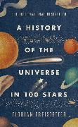 Cover-Bild zu Freistetter, Florian: A History of the Universe in 100 Stars