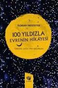 Cover-Bild zu Freistetter, Florian: 100 Yildizla Evrenin Hikayesi