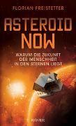 Cover-Bild zu Freistetter, Florian: Asteroid Now