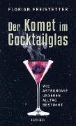 Cover-Bild zu Freistetter, Florian: Der Komet im Cocktailglas