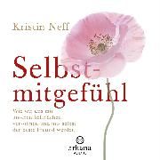 Cover-Bild zu Neff, Kristin: Selbstmitgefühl (Audio Download)