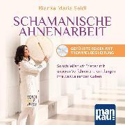 Cover-Bild zu Seidl, Bianka Maria: Schamanische Ahnenarbeit. Geführte Reisen mit Trommelbegleitung (Audio Download)