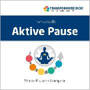 Cover-Bild zu Stolle, Thomas: Aktive Pause (Audio Download)