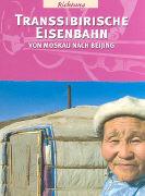 Cover-Bild zu Colwell, Dan: Transsibirische Eisenbahn