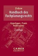 Cover-Bild zu Ziekow, Jan (Hrsg.): Handbuch des Fachplanungsrechts
