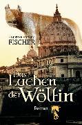 Cover-Bild zu Fischer, Heinz-Joachim: Das Lachen der Wölfin (eBook)
