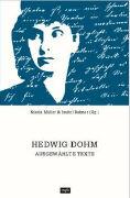 Cover-Bild zu Müller, Nikola: Dohm Hedwig - Ausgewählte Texte