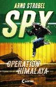 Cover-Bild zu SPY - Operation Himalaya von Strobel, Arno