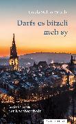 Cover-Bild zu Stalder-Witschi, Ursula: Darfs es bitzeli meh sy (eBook)