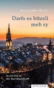 Cover-Bild zu Stalder-Witschi, Ursula: Darfs es bitzeli meh sy