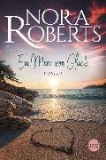 Cover-Bild zu Ein Meer von Glück von Roberts, Nora