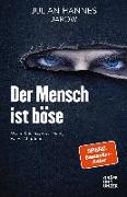 Cover-Bild zu Der Mensch ist böse von Hannes, Julian