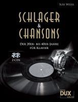 Cover-Bild zu Schlager & Chansons der 20er- bis 40er-Jahre von Weiss, Susi (Komponist)