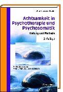 Cover-Bild zu Achtsamkeit in Psychotherapie und Psychosomatik (eBook) von Anderssen-Reuster, Ulrike (Hrsg.)