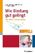 Cover-Bild zu Wie Bindung gut gelingt von Anderssen-Reuster, Ulrike