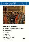 Cover-Bild zu Avis, Paul (Hrsg.): Incarnating Authority: A Critical Account of Authority in the Church (eBook)