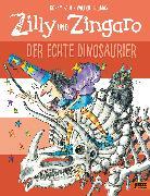 Cover-Bild zu Paul, Korky: Zilly und Zingaro. Der echte Dinosaurier