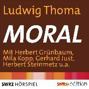 Cover-Bild zu Thoma, Ludwig: Moral (Audio Download)