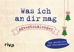 Cover-Bild zu Was ich an dir mag - Adventskalender von Reinwarth, Alexandra