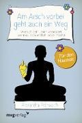 Cover-Bild zu Am Arsch vorbei geht auch ein Weg - Für den Haushalt (eBook) von Reinwarth, Alexandra