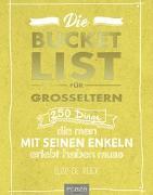 Cover-Bild zu Die Bucket List für Großeltern von de Rijck, Elise