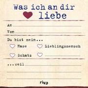 Cover-Bild zu Was ich an dir liebe - Klebezettel