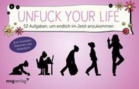 Cover-Bild zu Unfuck your life von Reinwarth, Alexandra