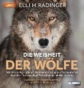 Cover-Bild zu Die Weisheit der Wölfe von Radinger, Elli H.