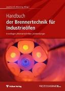 Cover-Bild zu Handbuch der Brennertechnik für Industrieöfen von Wünning, Joachim G. (Hrsg.)
