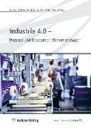 Cover-Bild zu Industrie 4.0 - Prozesse und Ressourcen effizient managen von Arlt, Stefan-Alexander (Hrsg.)