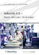 Cover-Bild zu Industrie 4.0 - Prozesse und Ressourcen effizient managen (eBook) von Arlt, Stefan-Alexander (Hrsg.)