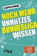 Cover-Bild zu Noch mehr unnützes Bundesligawissen (eBook) von Cataldo, Filippo