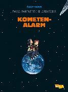 Cover-Bild zu Pauls fantastische Abenteuer, Band 6: Kometenalarm von Bravo, Emile