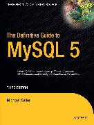 Cover-Bild zu The Definitive Guide to MySQL5 (eBook) von Kofler, Michael