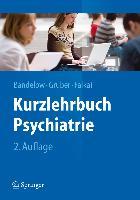 Cover-Bild zu Bandelow, Borwin: Kurzlehrbuch Psychiatrie