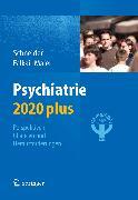 Cover-Bild zu Schneider, Frank: Psychiatrie 2020 plus (eBook)